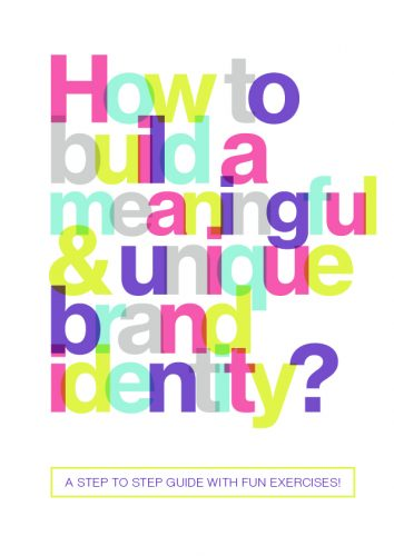 How to build a meaningful and unique brand identity?